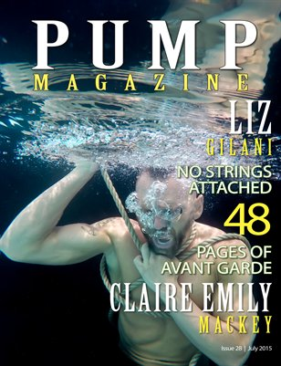 PUMP Magazine Issue 28 - Avant Garde