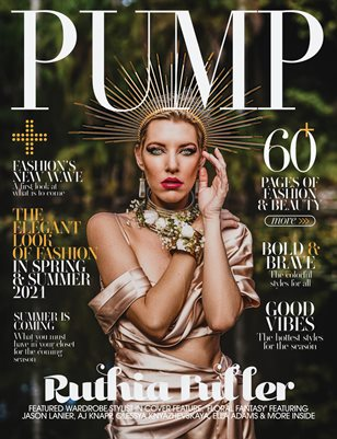 PUMP Magazine | The Ultimate Fashion Issue | Vol.3 | May 2021