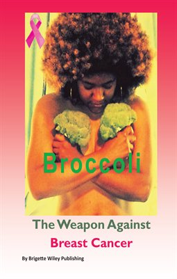 Broccoli The Weapon Against Breast Cancer