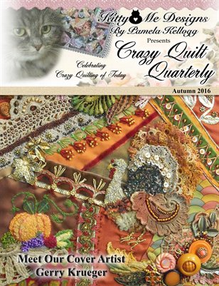 Crazy Quilt Quarterly Magazine Autumn 2016