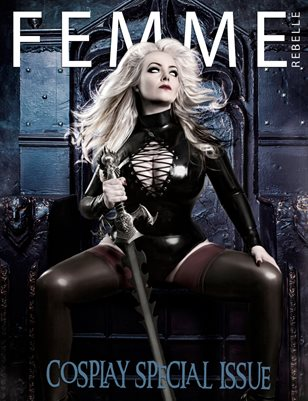 Femme Rebelle Magazine JULY - COSPLAY SPECIAL Nicole Klein Cover