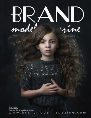 Brand Model Magazine - Issue # 36
