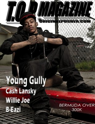 T.O.P. Magazine Vol. 2 Issue 1 Young Gully