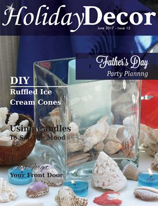 Holiday Decor Magazine - June 2017