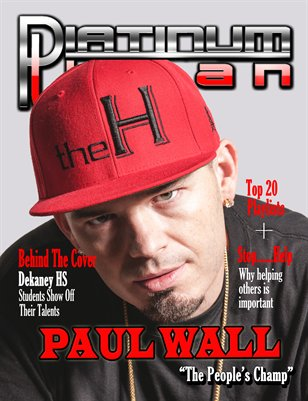 "Paul Wall ""The People's Champ"""