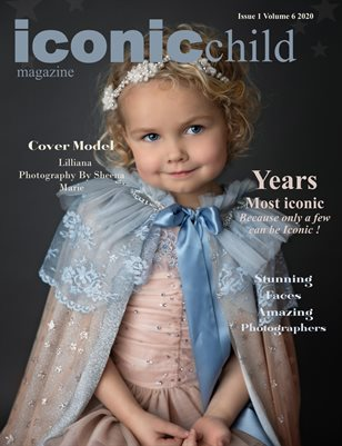iconic child magazine Issue 1 Volume 6 2020 YEARS MOST ICONIC