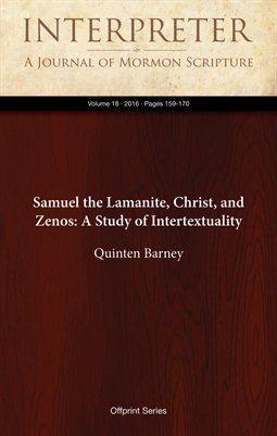 Samuel the Lamanite, Christ, and Zenos: A Study of Intertextuality
