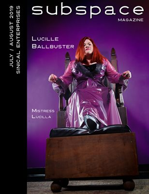 subspace July/August 2019 Issue - Lucille Ballbuster cover edition