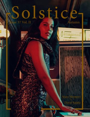 Solstice Magazine: Issue 37 Autumn Volume 2