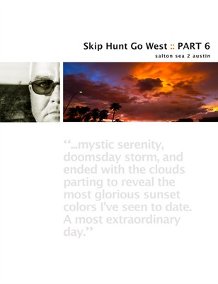 Skip Hunt Go West :: Part 6