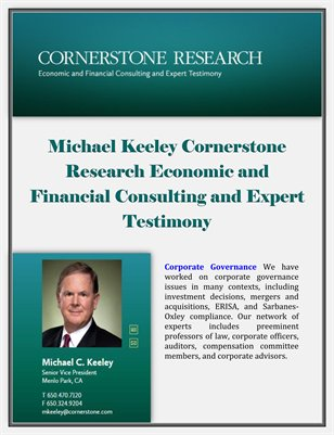Michael Keeley Cornerstone Research Economic and Financial Consulting and Expert Testimony: Corporate Governance