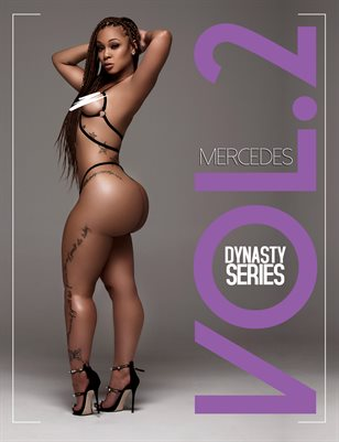 DynastySeries™ Presents: Volume 2 – Mercedes Morr