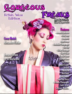 "G.F Magazine Issue 6 ""Fetish Edition"" Cover Model: Alexandra Fische"