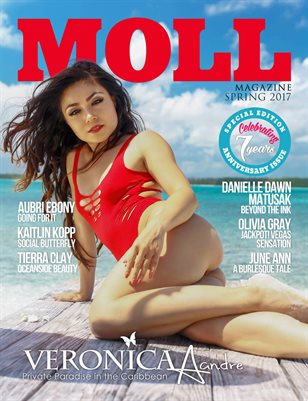 MOLL Magazine Spring 2017 7th Year Anniversary Issue