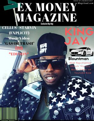 Ex Money Magazine Presents King Jay Da Blountman