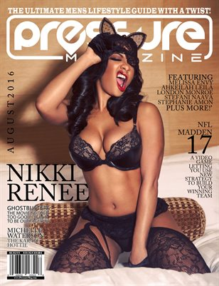 PRESSURE - Aug 2016 #23 (Nikki Renee)