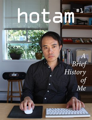hotam#1 - A Brief History of Me