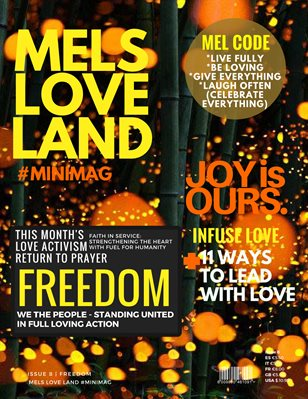 MELS LOVE LAND #MINIMAG ISSUE 8 | FREEDOM
