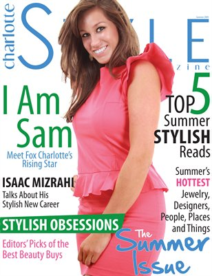 Charlotte STYLE Magazine Summer 2009 Issue