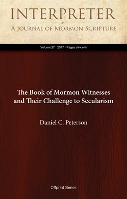 The Book of Mormon Witnesses and Their Challenge to Secularism