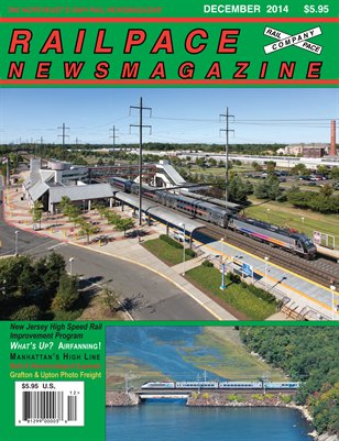 DECEMBER 2014 Railpace Newsmagazine