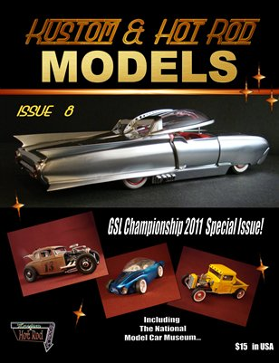 Kustom and Hot Rod Models #8 GSL Championship 2011