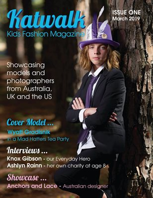 Katwalk Kids Fashion Magazine Issue 1, March 2019