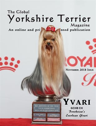 The Global Yorkshire Terrier Magazine -NOVEMBER 2018