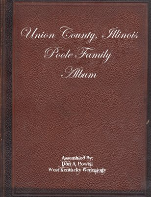 Poole Family Album, Union County, Illinois