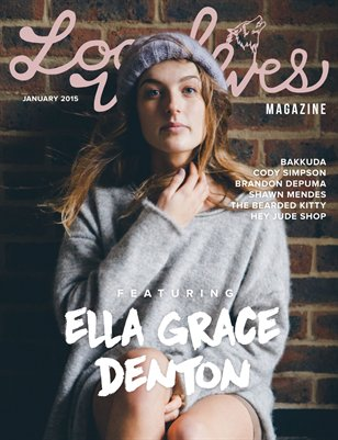 LOCAL WOLVES // ISSUE 21 - ELLA GRACE DENTON