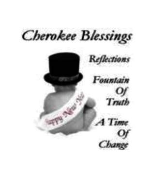 Cherokee Blessings Jan. 2011