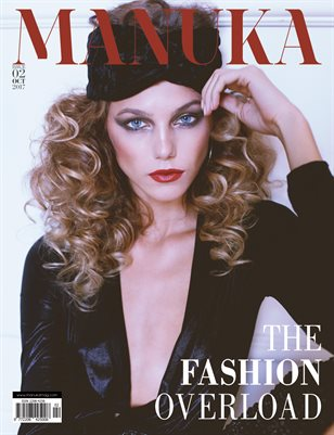MANUKA Magazine - ISSUE 2 - The Fashion Overload