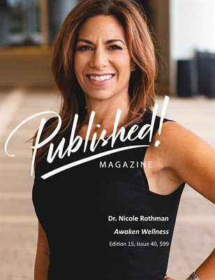 PUBLISHED! #15 Excerpt featuring Dr. Nicole Rothman!