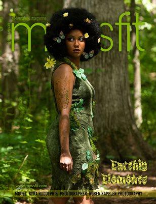 MYSSFIT MAGAZINE | July 2021 ISSUE 37 EARTHLY ELEMENTS