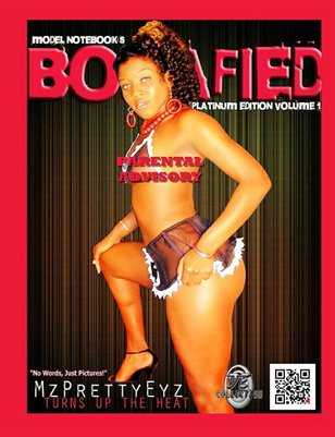 Bonafied Magazine Special Edition Mz Pretty Eyz