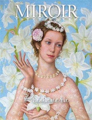 MIROIR MAGAZINE • Primavera • Tatyana Fedorova