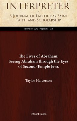 The Lives of Abraham: Seeing Abraham through the Eyes of Second-Temple Jews