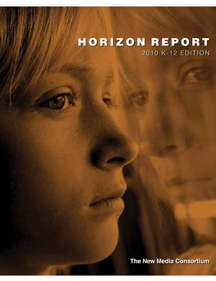 2010 Horizon Report: K-12 Edition