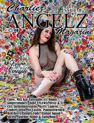 Charliez Angelz Issue #28 - Skylynn Renegade