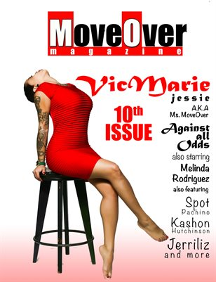 MoveOver Magazine 10th Issue: Starring VicMarie Jessie