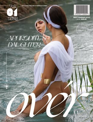 SEPTEMBER 2021 NUDE Issue (Vol – 01) | OVER Magazines