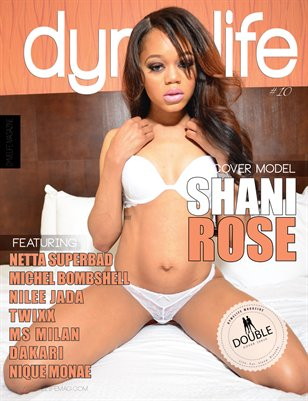 Dymelife Magazine #10 (Shani Rose cover)