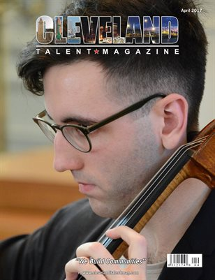 Cleveland Talent Magazine April 2017 Edition