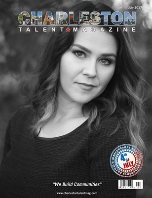 Charleston Talent Magazine July 2017 Edition