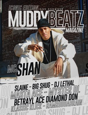 Muddy Beatz Magazine Issue #17 MC Shan/Slaine Dual Cover Iconic