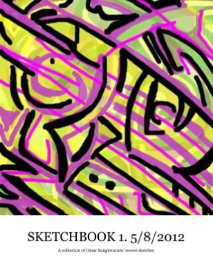 Omar Sangiovanni Sketchbook 1. 5/8/2012