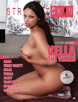 Straight Skin Magazine #04 (Vella the Vixxen)