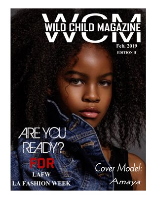 Wild Child Magazine February 2019 Edition II
