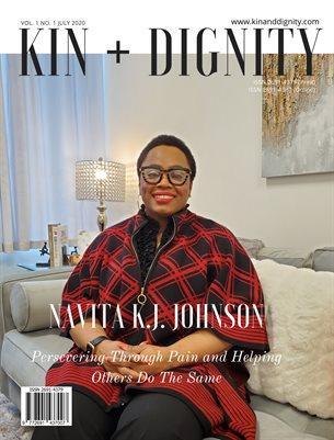 Kin + Dignity Vol 1. No. 1