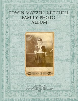 Edwin Mozzell Mitchell Family Photo Album